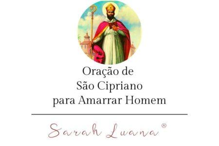 Oração de São Cipriano para Amarrar Homem